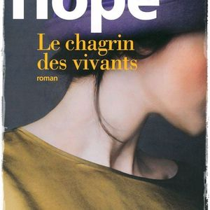 Le chagrin des vivants - Anna Hope