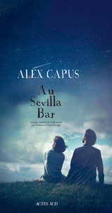 Au Sévilla bar - Alex Capus