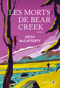 Les morts de Bear creek - Keith Mc Cafferty